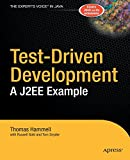 Test-Driven Development: A J2EE Example (Expert's Voice) by Thomas Hammell (18-Nov-2004) Paperback