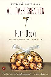 All Over Creation by Ruth Ozeki (2004-03-30)