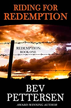 RIDING FOR REDEMPTION: Romantic Mystery (Redemption Series Book 1) by [Pettersen, Bev]