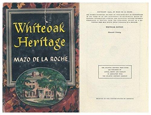 Whiteoak Heritage by Mazo Roche (1940-12-05)