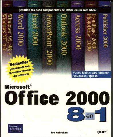 Microsoft Office 2000 8 En 1 por Joseph W. Habraken