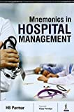 Mnemonics in Hospital Management