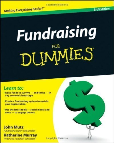 Fundraising For Dummies 3rd (third) Edition by Mutz, John, Murray, Katherine published by For Dummies (2010)