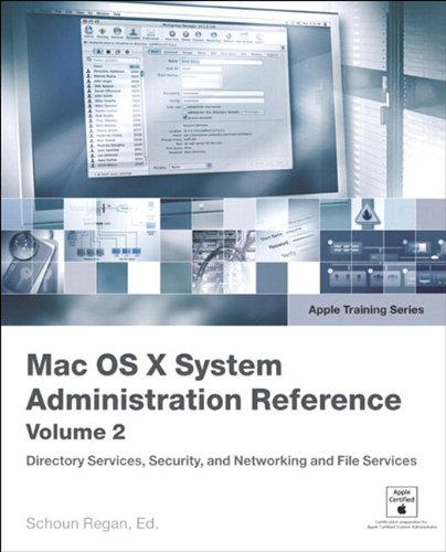 Apple Training Series: Mac OS X 10.4 System Administration Reference, Volume 2 (English Edition)