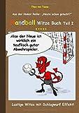 Handball Witze Buch - Teil I: Lustige Witze mit Schlagwurf Effekt!