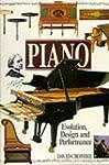 Piano: Evolution, Design and Performance