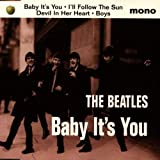 Baby It's You / I'll Follow the Sun