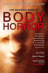 The Mammoth Book of Body Horror (Mammoth Books)