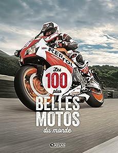 """Afficher """"Les 100 plus belles motos du monde"""""""