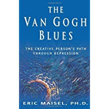 The Van Gogh Blues by Maisel, Eric (2002) Gebundene Ausgabe