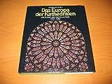 Die Kunst des Mittelalters, in 3 Bdn, Bd.2, Das Europa der Kathedralen, 1140-1280