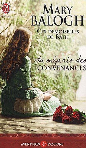 Au mépris des convenances par Mary Balogh