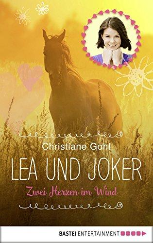 Für Bücher Teenager-mädchen Pferd (Lea und Joker: Zwei Herzen im Wind. Doppelband)
