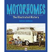 Motorhomes: The Illustrated History (English Edition)