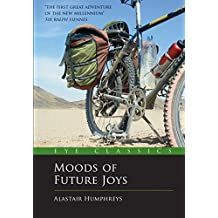 Moods of Future Joys - Around the world by bike Part 1