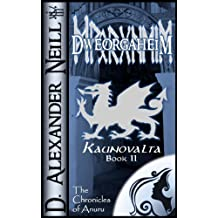 Dweorgaheim (Kaunovalta Book 2)