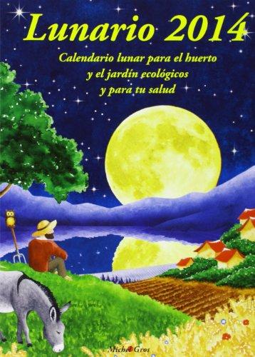Lunario 2014. Calendario Lunar