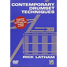 [(Contemporary Drumset Techniques: Innovative Concepts for the Contemporary Drummer)] [Author: Rick Latham] published on (October, 2013)