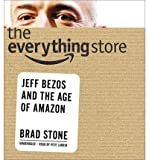 [ [ THE EVERYTHING STORE: JEFF BEZOS AND THE AGE OF AMAZON BY(STONE, BRAD )](AUTHOR)[COMPACT DISC]