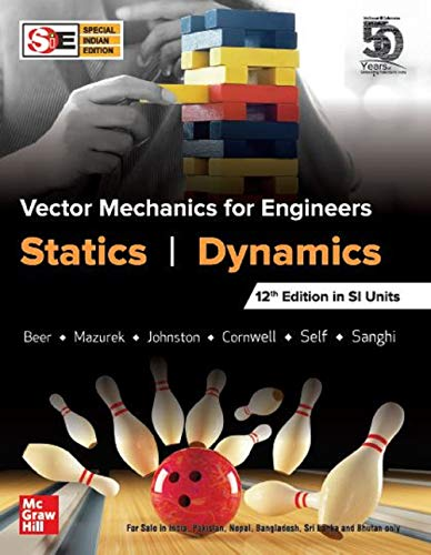 Vector Mechanics for Engineers - Statics and Dynamics