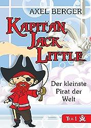 Kapitän Jack Little - der kleinste Pirat der Welt: Teil 1: Piratenalarm in der Badewanne