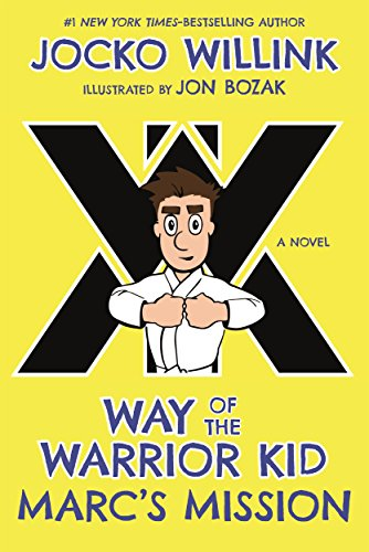Marc'S Mission: Way of the Warrior Kid