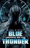 Blue Thunder: Farbenspiel der Liebe
