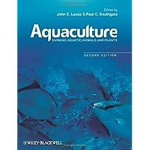 Aquaculture - Farming Aquatic Animals and Plants 2e