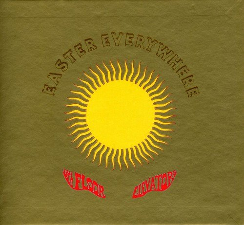 13th Floor Elevators: Easter Everywhere (Mono & Stereo) (Audio CD)