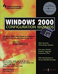 Windows 2000 Configuration Wizards by Brian M. Collins (2000-04-19)