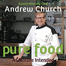 Pure Food: As Nature Intended