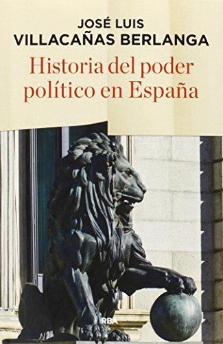 Historia del poder político en España (ENSAYO)