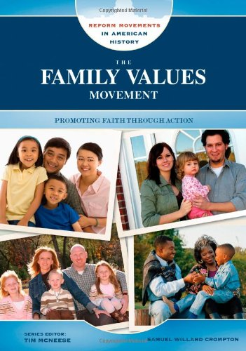 The family values movement : promoting faith through action