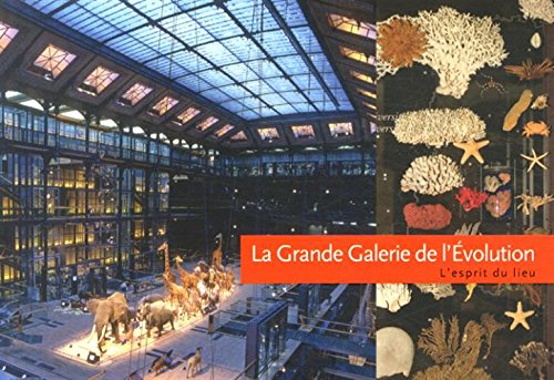 La Grande Galerie de l'évolution par Fabienne Galangau-Quérat