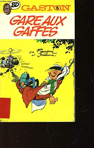 GASTON N°3 . GARE AUX GAFFES DU GARS GONFLE
