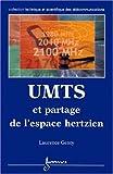 UMTS et partage de l'espace hertzien