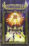 TombQuest 3: La Vall dels Reis par Northrop
