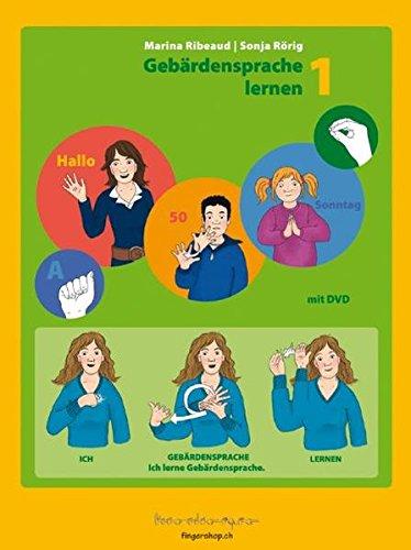 Gebärdensprache lernen 1 Deutsche Gebärdensprache