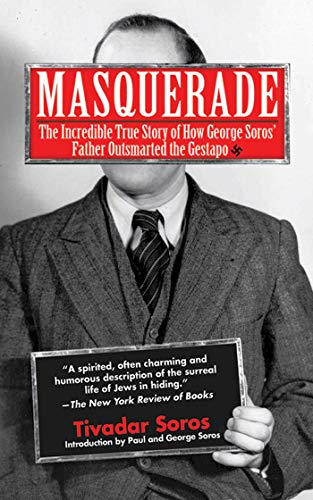 edible True Story of How George Soros' Father Outsmarted the Gestapo (English Edition) ()