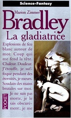 La gladiatrice par Marion Zimmer Bradley