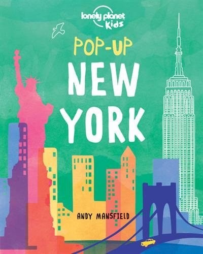 Pop-up New York (Lonely Planet Kids) par Lonely Planet Kids, Andy Mansfield