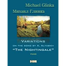 Glinka. Nightingale.: Variations on the Song by A. Alyabiev (Russian Music for Children)
