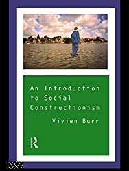 An Introduction to Social Constructionism by Vivien Burr (1995-06-14)
