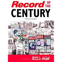 The Record of the Century: Scotland's History Through the Pages of the Daily Record