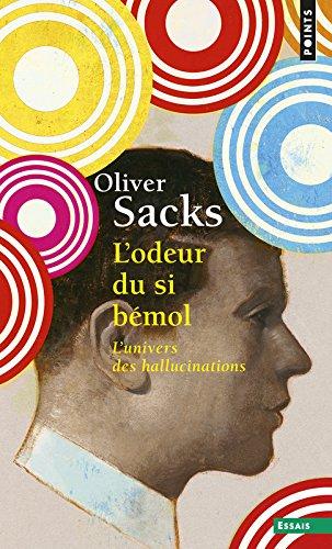 L'Odeur du si bémol. L'univers des hallucinations par Oliver Sacks