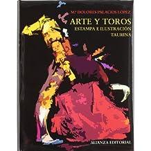 Arte y toros : estampa e ilustración taurina (Libros Singulares (Ls))