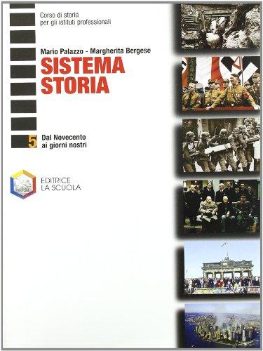 Sistema storia. Per le Scuole superiori: 5
