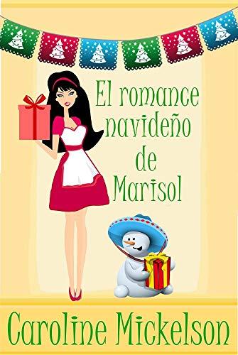 Una navidad muy Marisol (Serie Central de Navidad nº 7) de Caroline Mickelson
