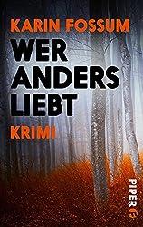 Wer anders liebt: Psychothriller (Konrad Sejer 8)