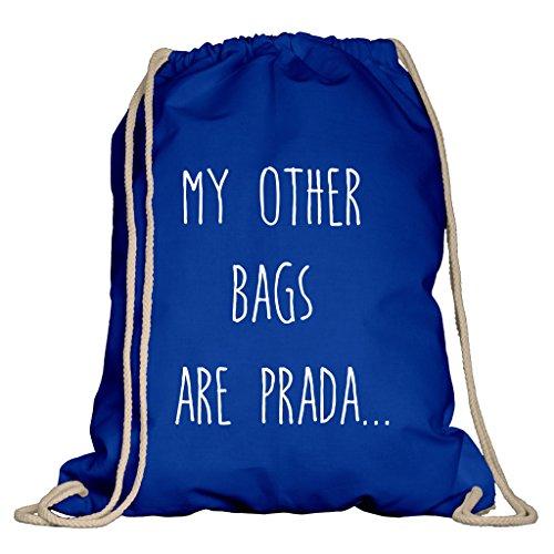 Shirtdepartment® Turnbeutel/Sportbeutel mit vielen Sprüchen | Farbe: Royalblau-Weiss - My Other Bags Are Prada | Jutebeutel | Rucksack | Gymsack | Stringbag | Hipster | Lustige Motive | Spruch